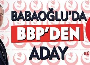 Babaoğlu da BBP'den Aday!