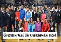 Öğretmenler Günü İller Arası Karate Ligi Yapıldı